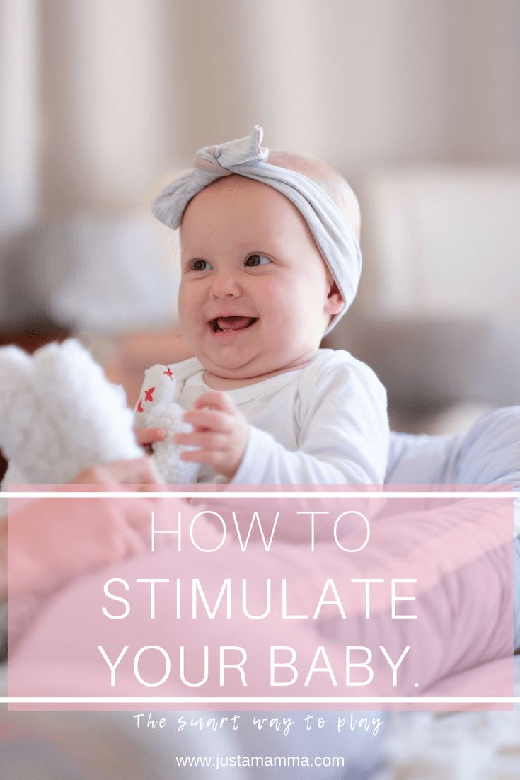 Just a mamma how to stimulate your baby