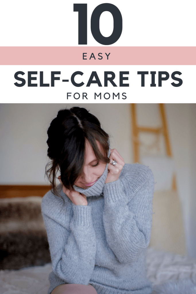 self-care, 10 Easy self-care tips for moms